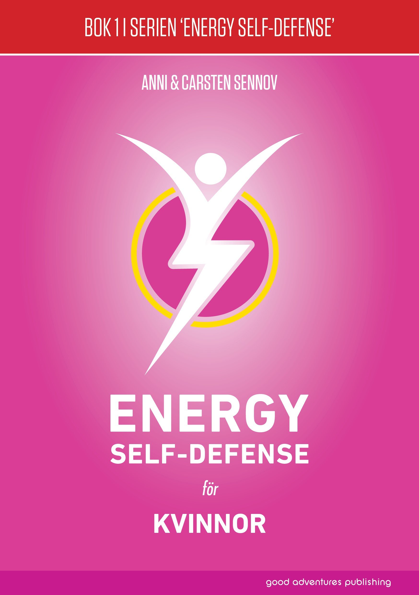 Energy Self-Defense för kvinnor