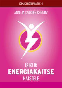 Isiklik energiakaitse naistele