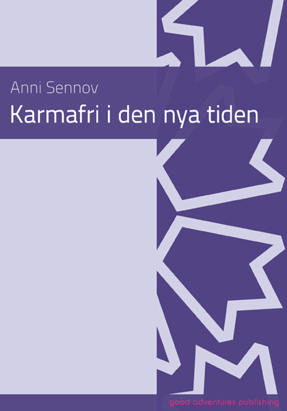 Karmafri i den nya tiden