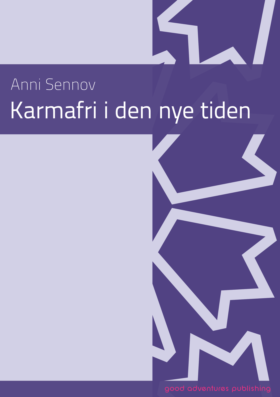 Karmafri i den nye tiden