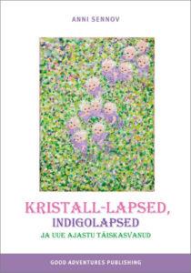 Kristall-lapsed, indigolapsed ja uue ajastu täiskasvanud