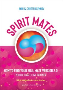SPIRIT MATES – How to Find Your Soul Mate Version 2.0 – Your Ultimate Love Partner
