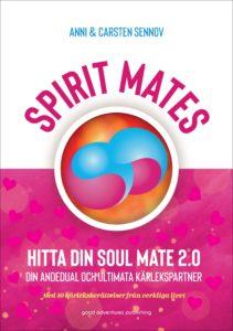SPIRIT MATES – Hitta din soul mate 2.0 – din andedual och ultimata kärlekspartner