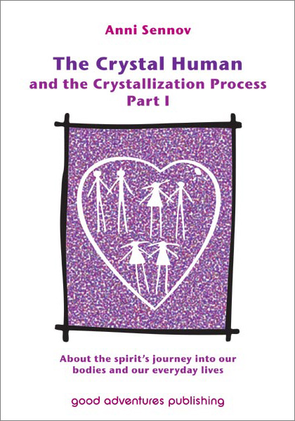The Crystal Human and the Crystallization Process Part I